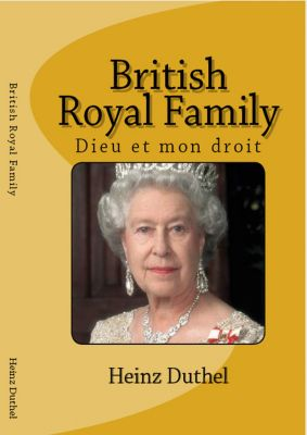 Discover Entdecke Découvrir The British Royals and Family, Heinz Duthel