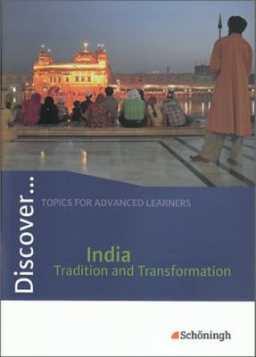 Discover ...: India - Tradition and Transformation