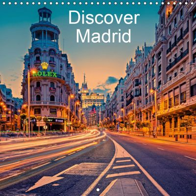 Discover Madrid (Wall Calendar 2019 300 × 300 mm Square), Hessbeck Photography