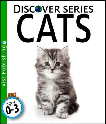 Discover Series: Cats, Xist Publishing
