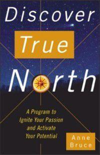Discover True North, Anne Bruce