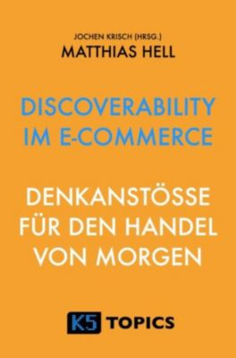 Discoverability im E-Commerce, Matthias Hell