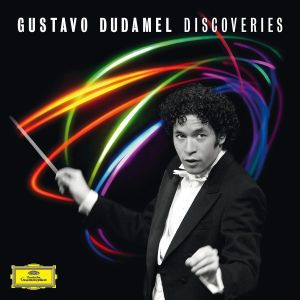 Discoveries, Gustavo Dudamel, Simon Bolivar Youth Orchestra