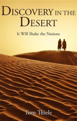 Discovery in the Desert, Tom Thiele
