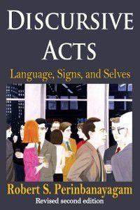 Discursive Acts, Robert Perinbanayagam