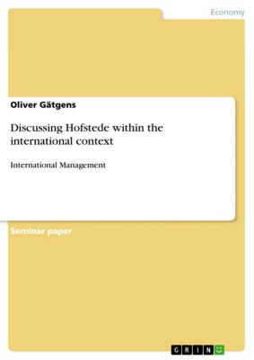 Discussing Hofstede within the international context, Oliver Gätgens