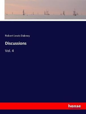 Discussions, Robert Lewis Dabney