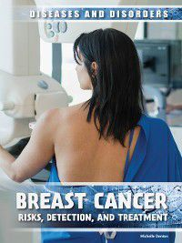 Diseases & Disorders: Breast Cancer, Michelle Denton