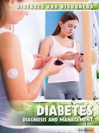 Diseases & Disorders: Diabetes, Emily Mahoney