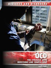 Diseases & Disorders: OCD, Christine Honders