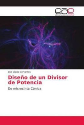 Diseño de un Divisor de Potencia, Jose López Cervantes
