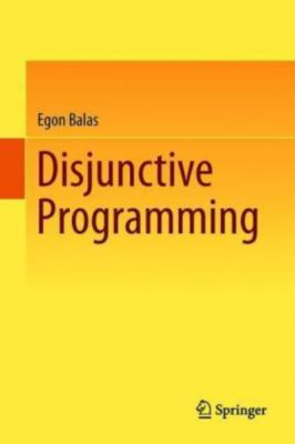 Disjunctive Programming, Egon Balas