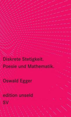 Diskrete Stetigkeit, Oswald Egger