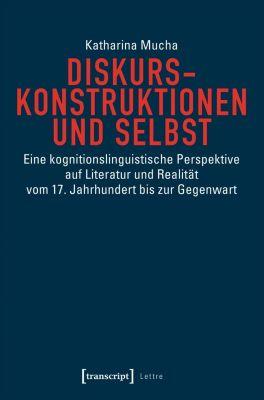 Diskurskonstruktionen und Selbst, Katharina Mucha