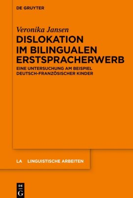 Dislokation im bilingualen Erstspracherwerb, Veronika Jansen
