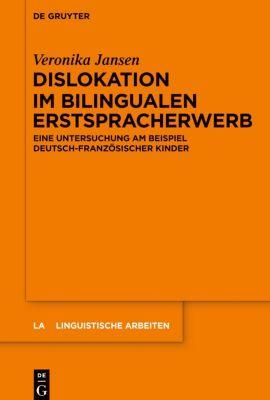 Dislokation im bilingualen Erstspracherwerb, Veronika Jansen
