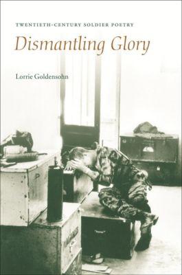 Dismantling Glory, Lorrie Goldensohn
