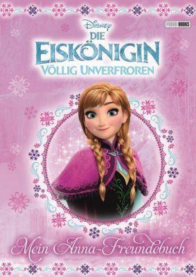 Disney Die Eiskönigin: Mein Anna-Freundebuch