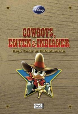 Disney Enthologien Band 4: Cowboys, Enten und Indianer, Walt Disney