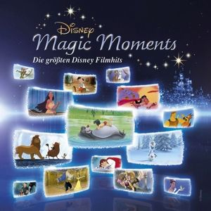 Disney Magic Moments -  Die größten Disney Filmhits, Various