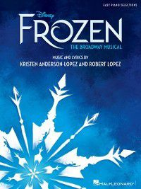 Disney's Frozen--The Broadway Musical