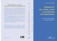 Disparition du crime dans la sociologie contemporaine, Lucien-Samir Oulahbib