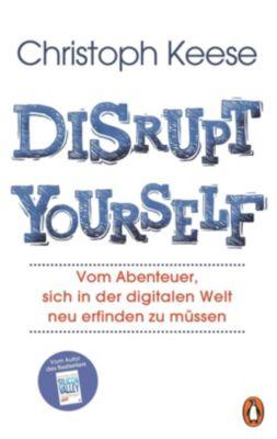Disrupt yourself - Christoph Keese pdf epub