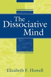 Dissociative Mind, Elizabeth F. Howell