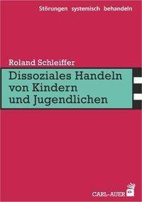 Dissoziales Handeln von Kindern und Jugendlichen - Roland Schleiffer pdf epub