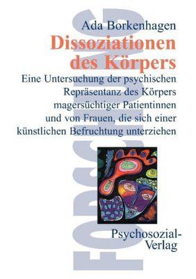 Dissoziationen des Körpers, Ada Borkenhagen