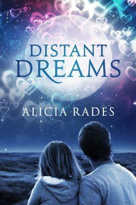 Distant Dreams, Alicia Rades