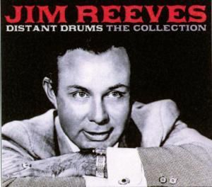 Distant Drums - The Collection, Jim Reeves
