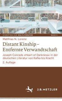 Distant Kinship - Entfernte Verwandtschaft, Matthias N. Lorenz