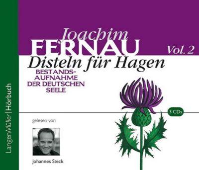 Disteln für Hagen, 3 Audio-CDs, Joachim Fernau