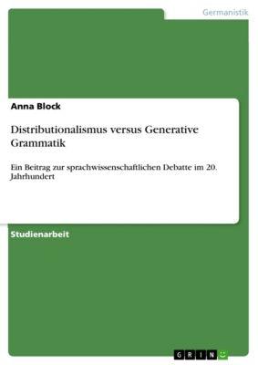 Distributionalismus versus  Generative Grammatik, Anna Block