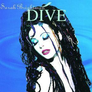 Dive, Sarah Brightman