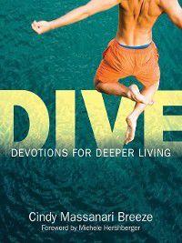 Dive, Cindy Massanari Breeze