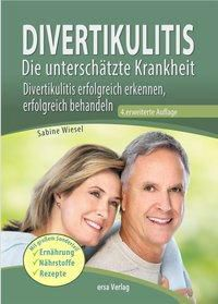 Divertikulitis - Die unterschätzte Krankheit, Sabine Wiesel
