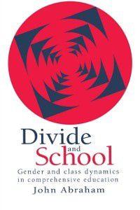Divide And School, John Abraham