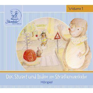 Dix, Stuart & Isidor im Straßenverkehr, 1 Audio-CD, Various