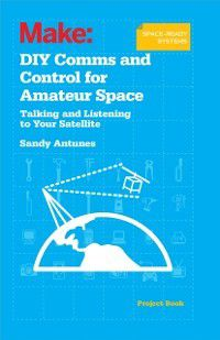 DIY Comms and Control for Amateur Space, Sandy Antunes