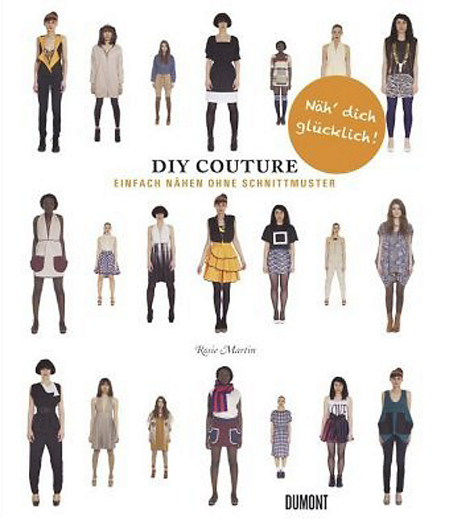 DIY Couture - Einfach nähen ohne Schnittmuster Buch portofrei