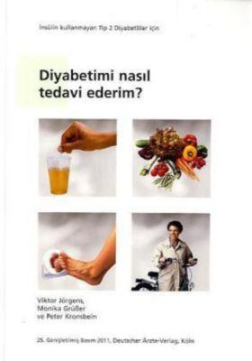 Diyabetimi nasil tedavi ederim?, Viktor Jörgens, Monika Grüßer, Peter Kronsbein