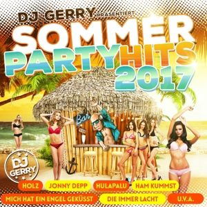 DJ GERRY präs. Sommer Party Hits 2017, Various