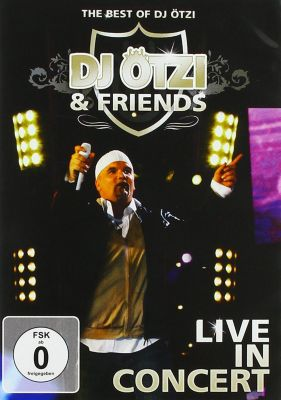 DJ Ötzi & Friends - Live In Concert, DJ Ötzi