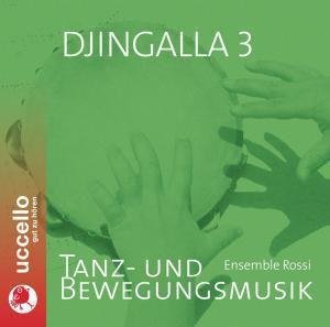 Djingalla 3: Tanz-und Bewegungsmusik, Ensemble Rossi