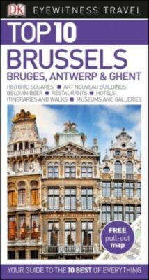 DK Eyewitness Top 10 Travel Guide Brussels, Bruges, Antwerp & Ghent, Antony Mason