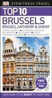 DK Eyewitness Top 10 Travel Guide Brussels, Bruges, Antwerp & Ghent, Antony Mason