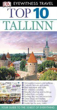 DK Eyewitness Top 10 Travel Guide: DK Eyewitness Top 10 Travel Guide: Tallinn