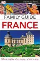 DK Eyewitness Travel Family Guide France, DK Travel